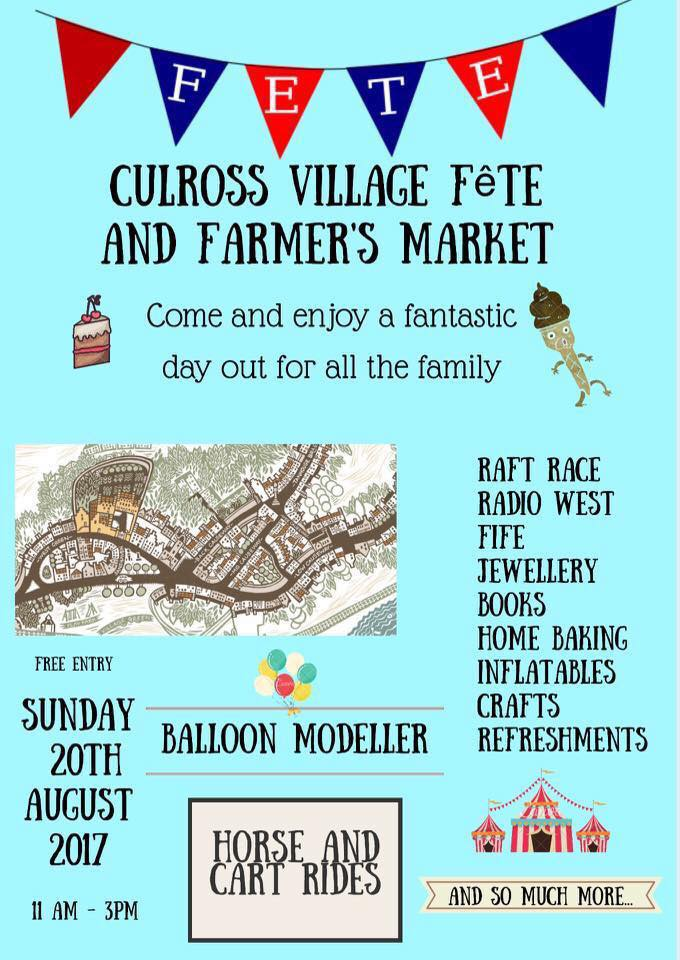 Culross Village Fete and Farmers Market 2017- This Weekend!